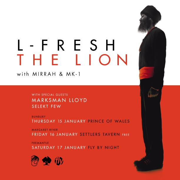 L-Fresh The Lion, Marksman & Selekt Few tour WA's south west